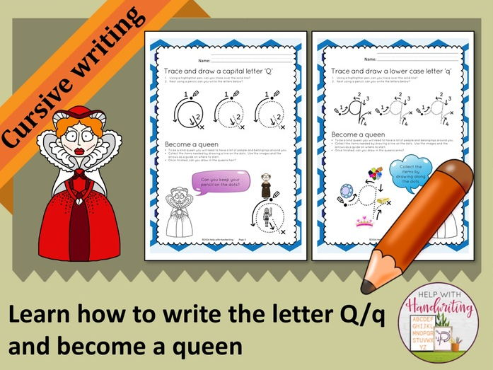 Learn how to write the letter Q (Cursive style) and become a queen