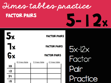 Factor Pairs sheets for 5x-12x