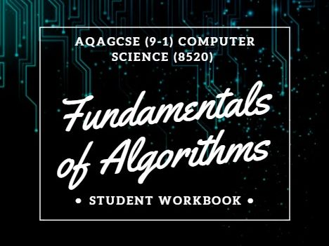 Computer Science:  Algorithms  AQA (9-1) GCSE revision and exam practice