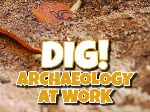 Archaeology at Work Resource Bundle