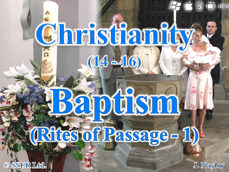 Christianity - Rites of Passage 1 - Baptism