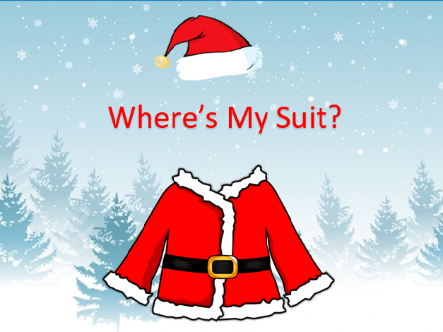 Where's My Suit? Christmas theatre play script. Santa's suit is missing! aged 4 to 10