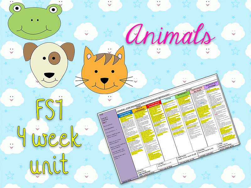 FS1 - Animals & Pets - Full 4 week unit plan