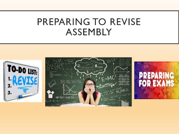 Revision - Preparing to Revise Assembly/Tutor Time