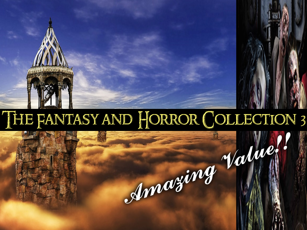 The Fantasy and Horror Collection 3
