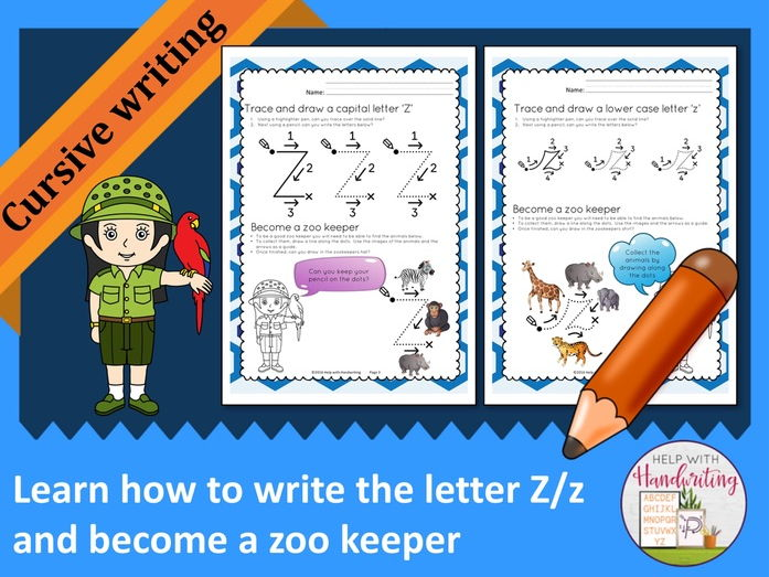 Learn how to write the letter Z (Cursive style) and become a zoo keeper
