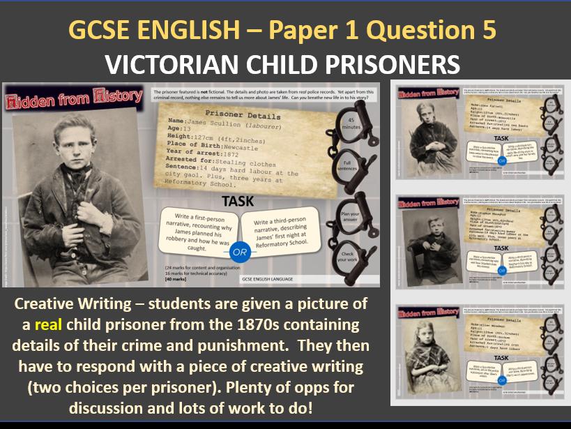 GCSE English Creative Writing: Hidden from History (Victorian Child Prisoners)