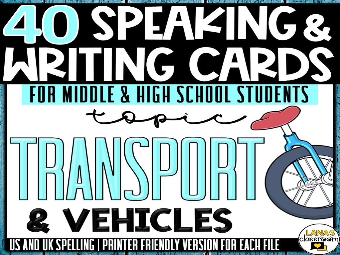 Transportation | ESL/ELL/ELA Speaking and Writing Activities | For Teens | BUNDLE