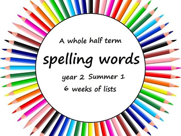 Spelling words for year 2 - summer 1