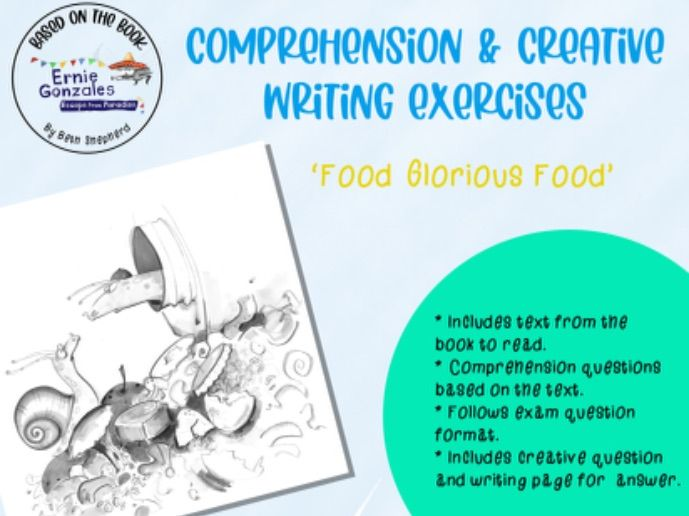 Food Glorious Food - Comprehension + Creative writing activity sheet, reading, improve vocabulary,