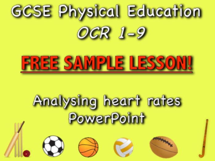 GCSE PE OCR 1-9 Free sample analysing heart rates PowerPoint