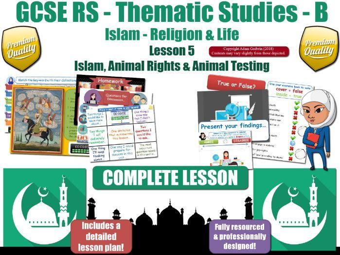 Animal Testing & Experimentation - Islamic Teachings (GCSE RS- Islam - Religion & Life) L5/7