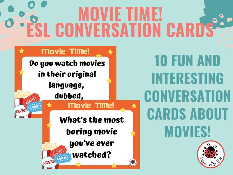 ESL Conversation - Movie Time! (01) 10 Fun Conversation Cards!