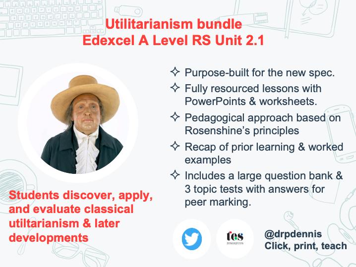 Utilitarianism bundle (Edexcel new spec)