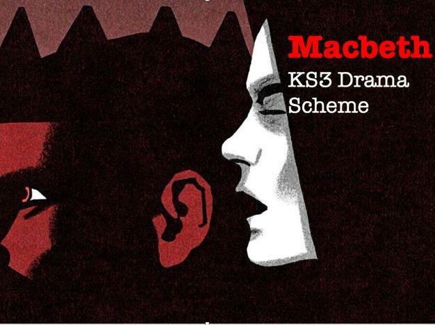 Macbeth: KS3 Drama Scheme of Work