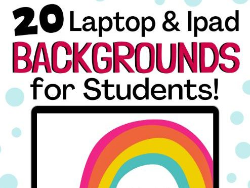 20 Computer & Ipad Backgrounds for Students