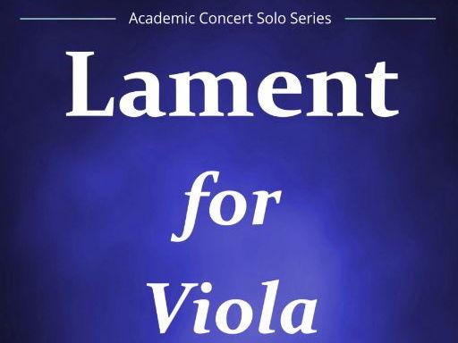 Lament For Viola (Viola Solo & Piano)