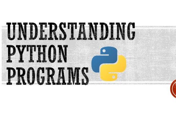 Understanding Python Programs
