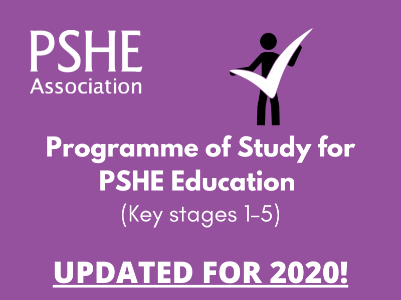 NEW EDITION! Programme of Study for PSHE Education (Key stages 1–5) (2020)