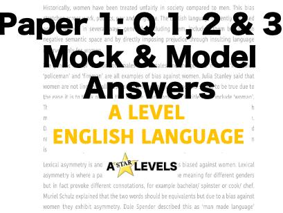A Level English Language Paper 1 Model Answers & Mock