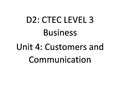 CTEC Level 3 Business: UNIT 4 D2
