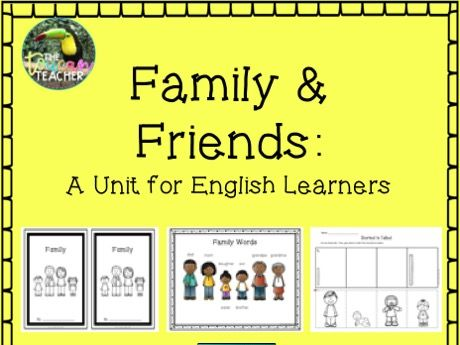 Family & Friends Unit for ESL English Learners