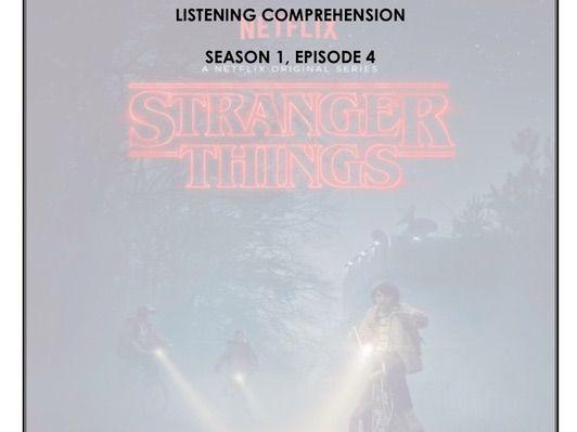Listening Comprehension - Stranger Things 1x04