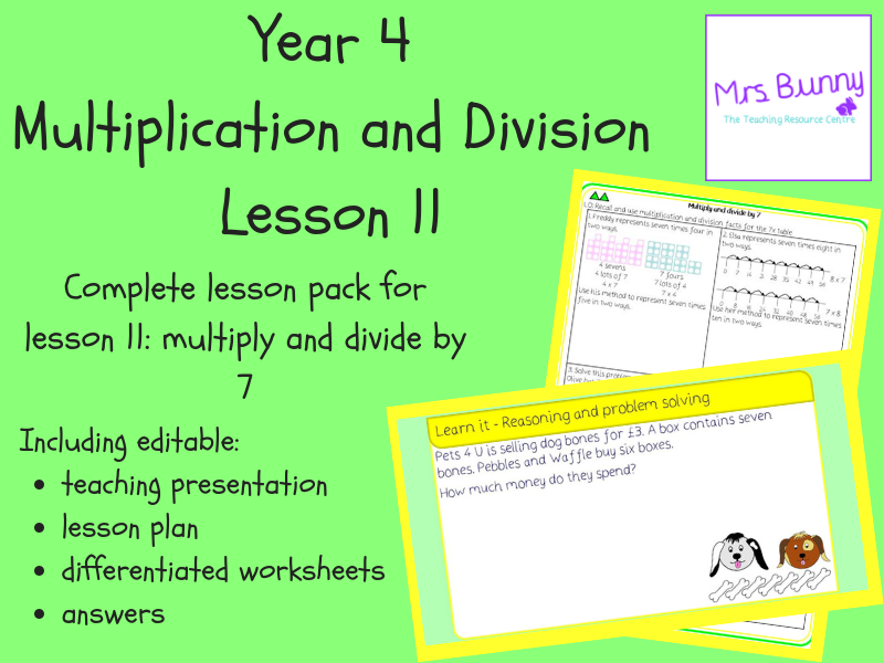 11. Multiplication and Division: multiply and divide by 7 lesson pack (Y4)