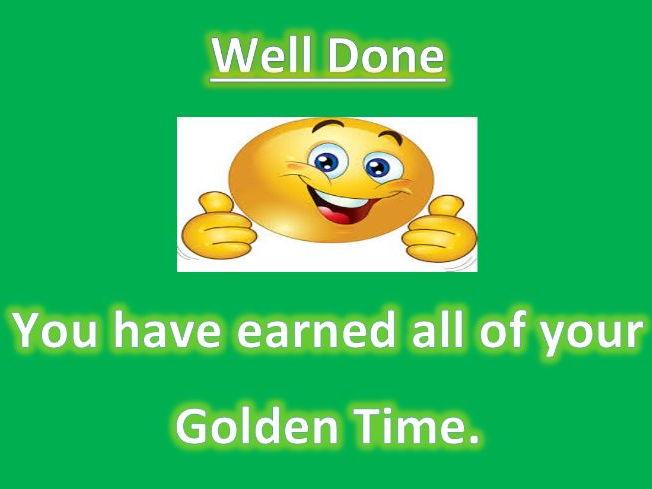 Golden Time- Behaviour Chart