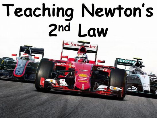 Teaching Newton's Second Law Using F1 Lesson Idea by chalky1234567 - Teaching Resources - Tes