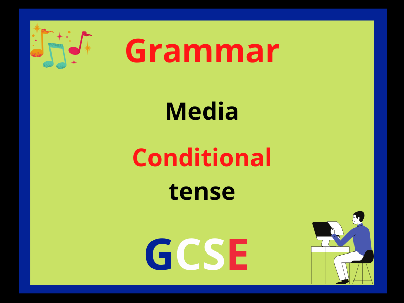 French conditional tense - media