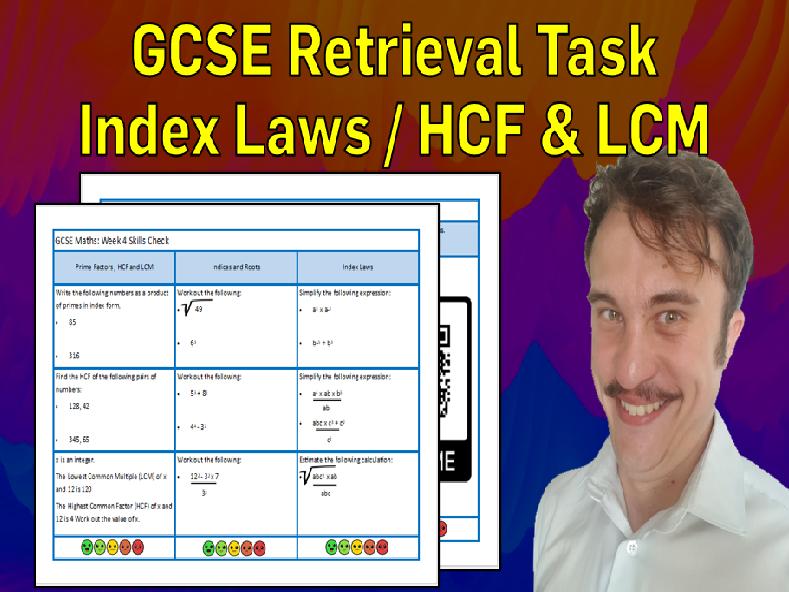 Prime Factorisation, HCF & LCM, Index Laws GCSE Foundation/Resit Retrieval Sheet