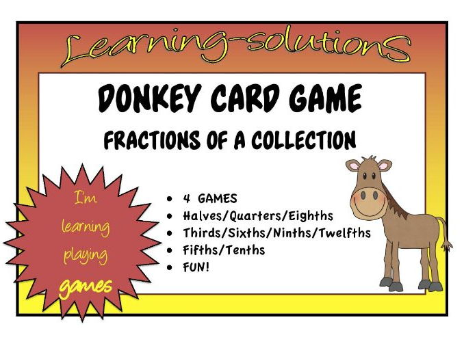 FRACTIONS OF A COLLECTION - 4 DONKEY Card Games - half/quarter/eighth/third/sixth/ninth + multiples