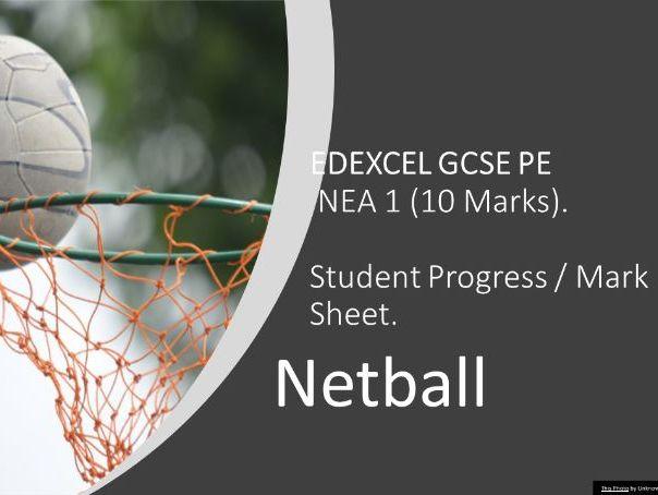 EDEXCEL GCSE PE: Netball NEA 1 Student Assessment and Progress sheet.