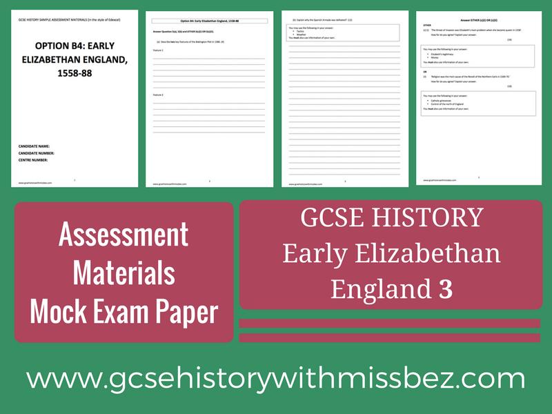 GCSE HISTORY: Sample Assessment Material: Exam Paper THREE (3): Elizabeth I (Edexcel)