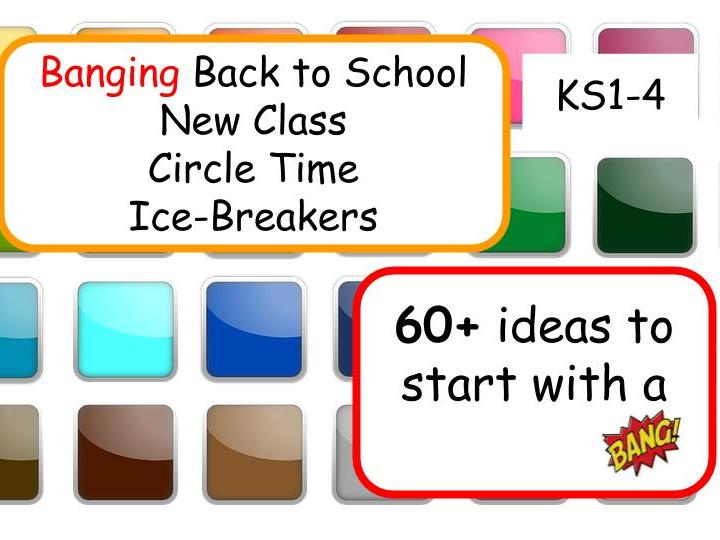 60+ New Class Ice-Breakers and Circle Time for Back to School KS1-4