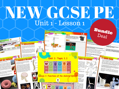 NEW Edexcel GCSE PE Unit 1 - Topic 1 - Functions of the Skeletal System – BUNDLE