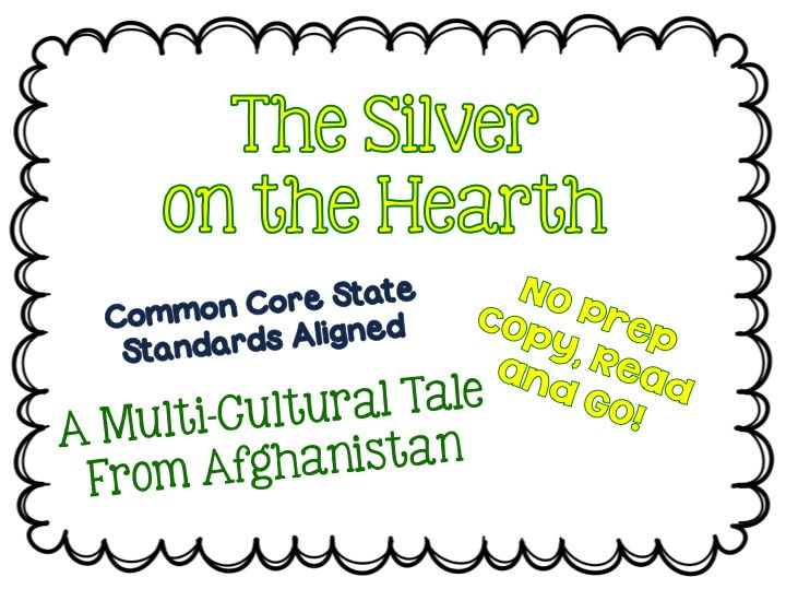 The Silver on the Hearth: A Multi-Cultural Story - w/ Interactive Notebook Pages - Standards Aligned