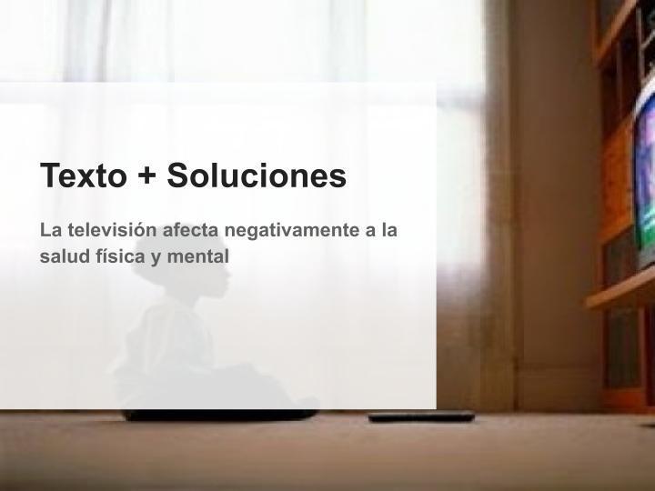 Reading Comprehension - Spanish B - La televisión afecta negativamente a la salud física y mental