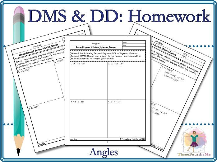 Degrees, Minutes, Seconds (DMS) and Decimal Degrees (DD) Homework