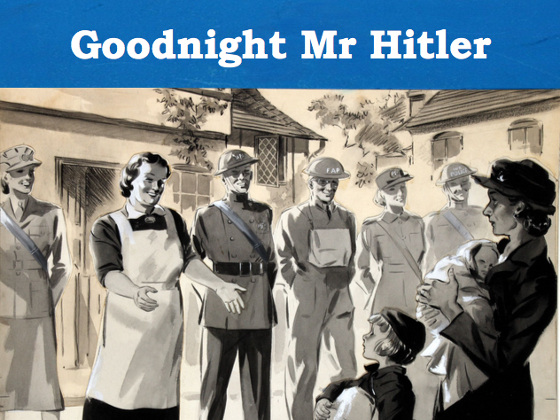 Goodnight Mr Hitler - A humorous playscript about WWII evacuees
