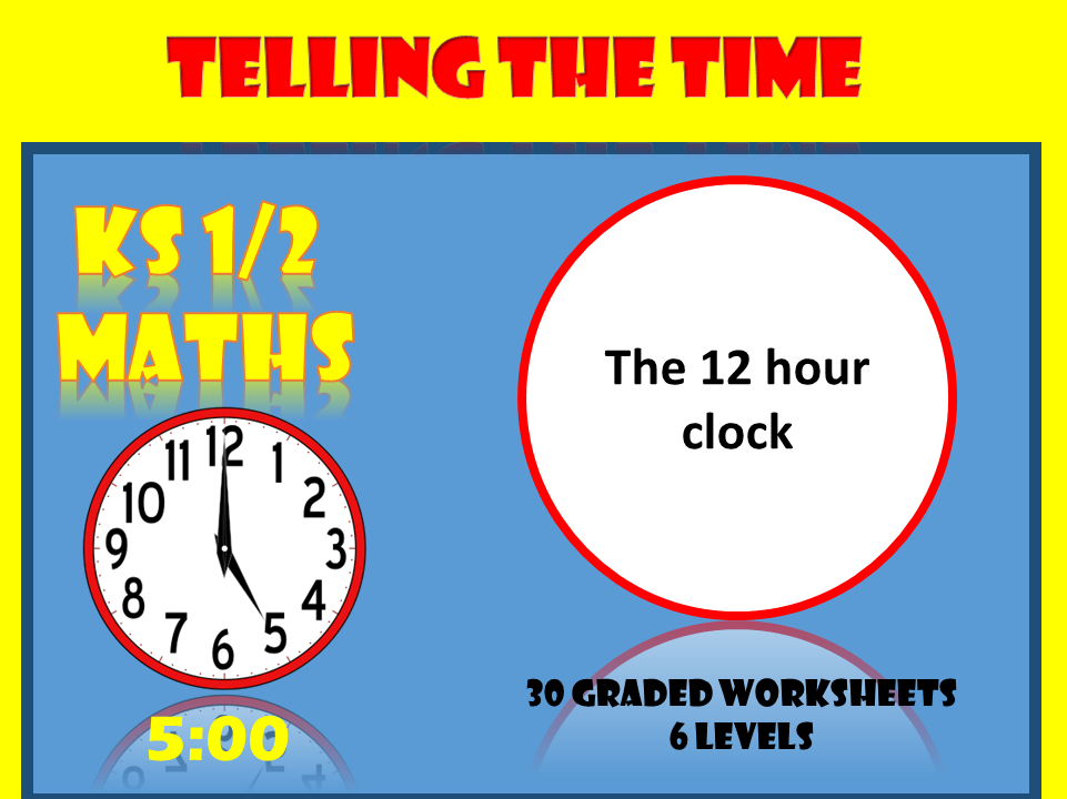 Telling the time with the 12 hour clock