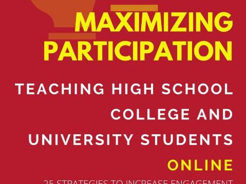 Engaging students online - 25 Strategies to Maximise Participation
