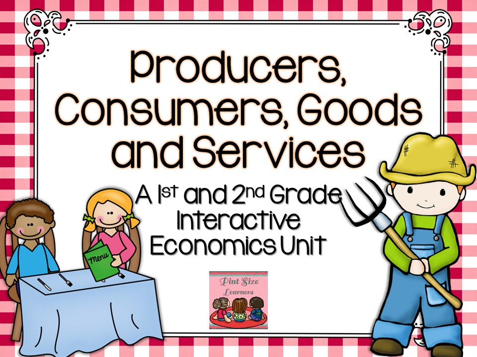 Consumers And Producers Economics For 1st And 2nd Grades