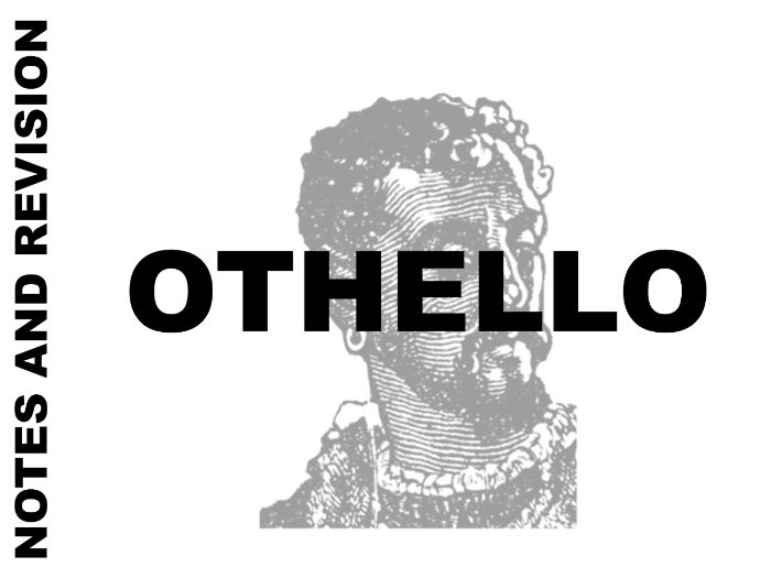 A-Level English Literature - Othello Notes and Revision