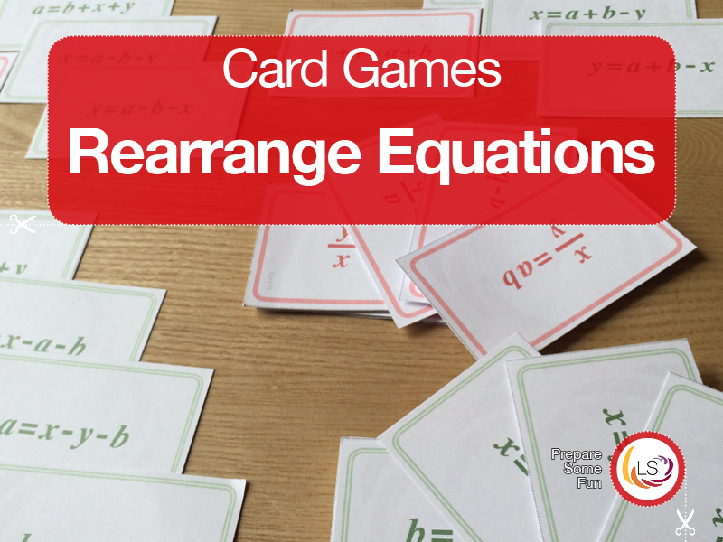 Rearranging Equations | Race Card Game