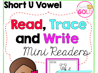 Read, Trace and Write Booklets - CVC Short u Vowel - Mini Readers