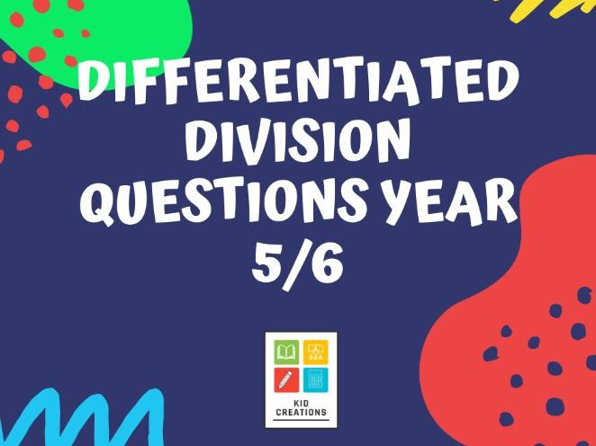 Differentiated Division Questions Year 5/6
