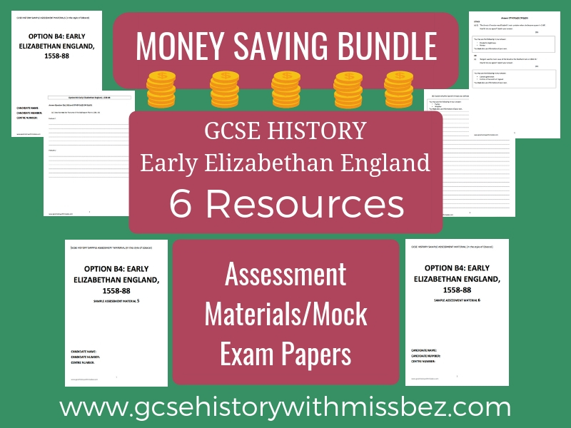 GCSE HISTORY ELIZABETH I EXAM PAPER BUNDLE X6