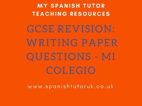 GCSE Writing Paper Questions - Mi Colegio